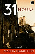 31 Hours (Large Print) (Platinum Readers Circle)
