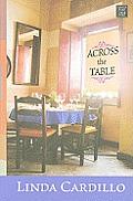Across the Table (Large Print) (Center Point Premier Fiction)