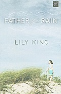 Father of the Rain (Large Print) (Platinum Readers Circle)