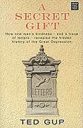 A Secret Gift (Large Print) (Center Point Platinum Nonfiction)