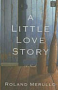 A Little Love Story (Large Print) (Center Point Premier Romance)