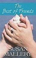 The Best of Friends (Large Print) (Center Point Platinum Romance)