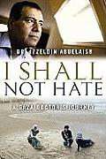 I Shall Not Hate (Large Print) (Center Point Platinum Nonfiction)
