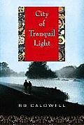 City of Tranquil Light (Large Print) (Platinum Readers Circle)