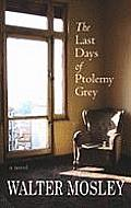 The Last Days of Ptolemy Grey (Large Print) (Center Point Platinum Fiction)