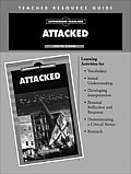 Attacked Teacher Resource Guide
