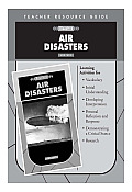 Air Disasters Teacher's Guide