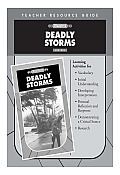 Deadly Storms Teacher's Guide