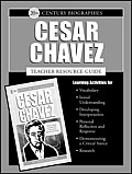 Cesar Chavez (20th Century) Teacher's Guide