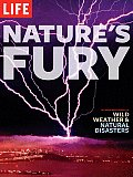 Natures Fury The Illustrated History of Wild Weather & Natural Disasters