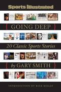 Sports Illustrated Going Deep 20 Classic Sports Stories