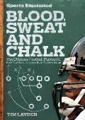Sports Illustrated Blood Sweat & Chalk