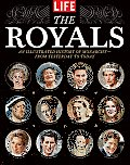 The Royals: An Illustrated History of Monarchy--From Yesterday to Today