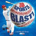 Sports Illustrated Kids: 3D Sports Blast!: An in Your Face 3D Book [With 3-D Glasses]