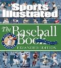 Sports Illustrated The Baseball Book Expanded Edition