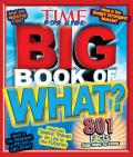 Time for Kids: Big Book of What? (Time for Kids)