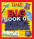 Big Book of Science Experiments: A Step-By-Step Guide