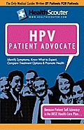 HealthScouter HPV: Understanding HPV Testing: The Human Papillomavirus Patient Advocate