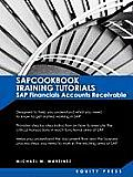 SAP Training Tutorials: SAP Fico AR Sapcookbook Training Tutorials SAP Financials Accounts Receivable (Sapcookbook SAP Fico Training Resource