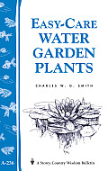 Easy Care Water Gardens: A Storey's Country Wisdom Bulletin a-236