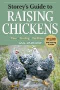Storey's Guide to Raising Chickens: Care/Feeding/Facilities (Storey's Guide to Raising)