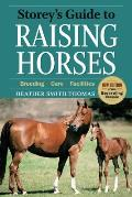 Storey's Guide To Raising Horses (09 Edition)