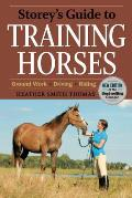 Storey's Guide to Training Horses (Storey's Guides)