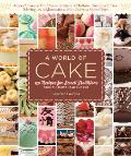 A World of Cake: 150 Recipes for Sweet Traditions from Cultures Near and Far Cover