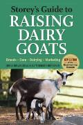 Storey's Guide to Raising Dairy Goats: Breeds, Care, Dairying, Marketing (Storey's Guide to Raising) Cover