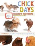 Chick Days: An Absolute Beginner's Guide to Raising Chickens from Hatchlings to Laying Hens Cover