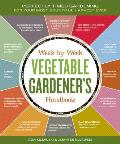 Week-by-Week Vegetable Gardener's Handbook: Perfectly Timed Gardening for Your Most Bountiful Harvest Ever Cover