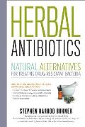 Herbal Antibiotics: Natural Alternatives for Treating Drug-Resistant Bacteria Cover