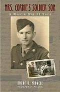 Mrs. Cordie's Soldier Son: A World War II Saga
