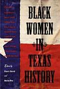 Black Women In Texas History (08 Edition) by Bruce A. Glasrud