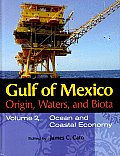 Gulf of Mexico Origin, Waters, and Biota: Volume II, Ocean and Coastal Economy