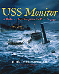 USS Monitor: A Historic Ship Completes Its Final Voyage