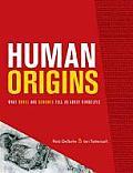 Human Origins: What Bones and...
