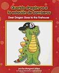Querido Dragn Va a la Estacion de Bomberos/Dear Dragon Goes To The Firehouse