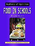 Food in the Schools (Matters of Opinion)