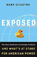Exposed The Toxic Chemistry of Everyday Products & Whats at Stake for American Power