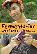 Fermentation Workshop with Sandor Katz (DVD)