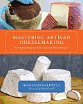 Mastering Artisan Cheesemaking: The Ultimate Guide for Home-Scale and Market Producer