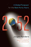 2052: A Global Forecast for the Next Forty Years Cover