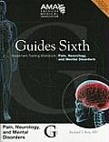 Guides Sixth Impairment Training Workbook: Pain, Neurology, and Mental Disorders