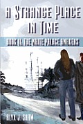A Strange Place in Time 2: The White Palace Awakens