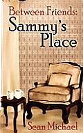 Between Friends 3: Sammy's Place