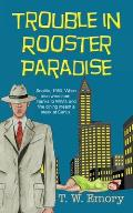 Trouble in Rooster Paradise