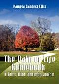 The Path of Life: A Spirit, Mind, and Body Journal