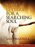 Love Letters for a Searching Soul