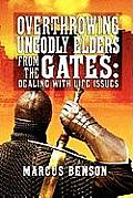 Overthrowing Ungodly Elders from the Gates: Dealing with Life Issues